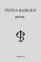 gefragt - Pepita Basilius, Galerie S.L.C